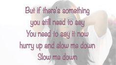 Slow me down - Sara Evans - Lyrics