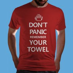 """Don't Panic and Remember Your Towel"" Hitchhikers Guide To The Galaxy T-shirt at Qwertee Funny Tee Shirts, Cool T Shirts, Galaxy T Shirt, Galaxy 3, Hitchhikers Guide, Guide To The Galaxy, Don't Panic, Geek Girls, Look Cool"