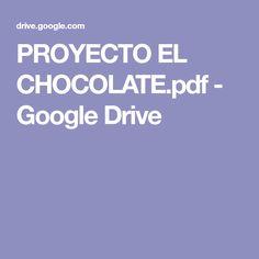 PROYECTO EL CHOCOLATE.pdf - Google Drive