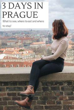 CITY GUIDE   SPENDING 3 DAYS IN PRAGUE, CZECH REPUBLIC.