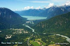 Courtesy of my good friend Erica. This is a place she is travelling to later in the summer called Bella Coola. The name sounds like a tropical resort. What a view!