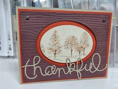 Stampin' Up!  Fall- 'Lovely As A Tree' w/ Expression Thinlits