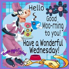 Hello Good Moo-rning To You! Have A Wonderful Wednesday! morning good morning we. Wednesday Morning Greetings, Wednesday Morning Quotes, Monday Morning Coffee, Morning Coffee Funny, Good Morning Wednesday, Cute Good Morning, Wonderful Wednesday, Morning Greetings Quotes, Good Morning Messages