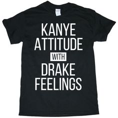 Drake Shirt Kanye Attitude with Drake Feelings Men's/Women's 100 Heavy... ($13) ❤ liked on Polyvore featuring men's fashion, men's clothing, men's shirts, shirts, tops, mens cotton shirts, men's apparel, mens heavy flannel shirts and mens clothing