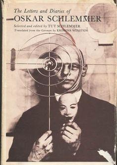 The Letters and Diaries of Oskar Schlemmer by Oskar Schle... https://www.amazon.com/dp/0819540471/ref=cm_sw_r_pi_dp_x_7NY5xbX7RHSQX