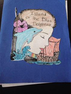 Island Of The Blue Dolphins Kid Projects Pinterest