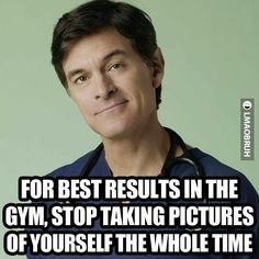 Doctor Oz tip for results in the gym. | LMAOBRUH - Urban Based Humor Entertainment Website. | Stupidity | Lifestyle