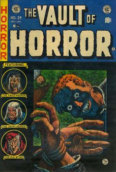 A cover gallery for the comic book Vault of Horror Sci Fi Comics, Fantasy Comics, Horror Comics, Crime Comics, Horror Art, Vintage Comic Books, Vintage Comics, Comic Books Art, Comic Art