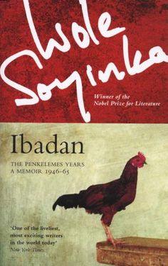 Ibadan by Wole Soyinka