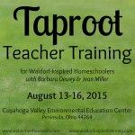Taproot Teacher Training for Waldorf homeschoolers, August 13-16 in Peninsula, Ohio. Join with homeschoolers from all over the country for hands-on workshops in the main lesson blocks and lively arts - singing, handwork, painting & drawing, movement games, puppetry and more. Registration for this 3-day weekend training includes all workshops, accommodations, and food. ⋆ Waldorf-Inspired Learning