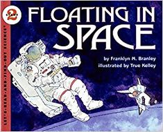 Floating In Space (Let's Read-And-Find-Out Science (Paperback)): Amazon.co.uk: Franklyn M. Branley, True Kelley: 9780064451420: Books