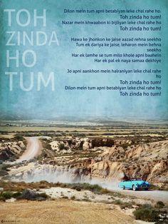 Toh Zinda Ho Tum - Zindagi Na Milegi Dobara - Get this Poster on your Wall Now! Urdu Quotes, Lyric Quotes, Poetry Quotes, Movie Quotes, Quotations, Motivational Quotes, Bollywood Posters, Bollywood Quotes, Filmy Quotes