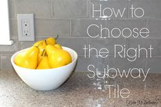 how to choose the right subway tile and grout for a kitchen backsplash.  Update ideas