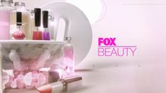 An opening for a short program called FOX BEAUTY on FOX INTERNATIONAL CHANNELS JAPAN.