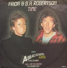 TIME / I AM THE SEEKER | FRIDA AND B.A. ROBERTSON / B. A. ROBERTSON | 7 inch single | music4collectors.com