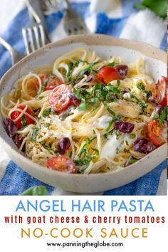 A scrumptious pasta recipe with no-cook sauce! The hot angel hair pasta is tossed with creamy goat cheese, cherry tomatoes, fresh basil, garlic, lemon juice and olives. #AngelHair #SummerPastaRecipe #NoCookPastaSauce #EasyRecipe