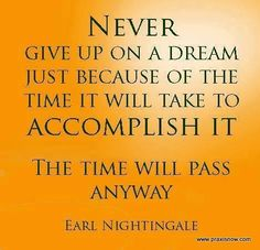 Never Give Up on Your Dreams! www.EnlighTea.com