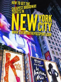 Learn how to get the cheapest Broadway tickets in New York City, from a local New Yorker.