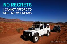No regrets - I cannot afford to not live my dreams. #Depression #PTSD #PositiveSelfTalk #Positivethinking #Woundedwarrior