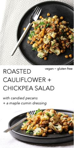 Roasted cauliflower, chickpeas + candied pecans tossed in a cumin vinegrette. This vegan, gluten free Roasted Chickpea Cauliflower Salad makes a great side! Chickpea Recipes, Best Vegan Recipes, Lunch Recipes, Whole Food Recipes, Salad Recipes, Vegetarian Recipes, Healthy Recipes, Free Recipes, Roasted Cauliflower Salad