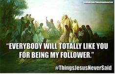 Things Jesus Never Said Catholic Memes, Church Memes, Christian Humor, Christian Faith, Christian Quotes, Jesus Resurrection, Jesus Pictures, God Jesus, Jesus Christ