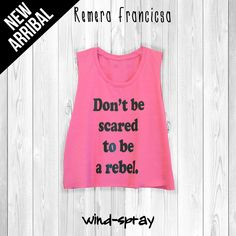 """Remera Francisca """"Don't Be Scared"""""""