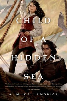 "Read ""Child of a Hidden Sea"" by A. Dellamonica available from Rakuten Kobo. Child of a Hidden Sea by A. Dellamonica is a rousing tale of adventure and adversity, politics and personal trials One. Books To Read, My Books, Culture Shock, Beach Reading, Fantasy Books, Fiction Books, The Help, Novels, Author"