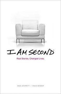 I Am Second: Real Stories, Changing Lives