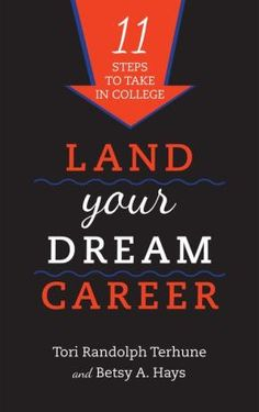 Written by a professor and a successfully employed recent graduate, Land Your Dream Career gives college students steps they can take before graduation to better their chances on the job market.