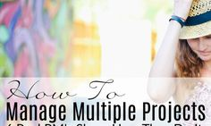 6 Real Project Managers Show You How To Manage Multiple Projects | Girl's Guide to Project Management