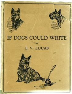 IF DOGS COULD WRITE ~  VINTAGE BOOK ~ SCOTTISH TERRIER, BRUSSELS GRIFFON