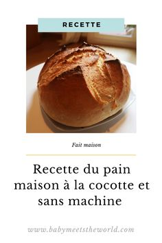 La recette du pain maison à la cocotte et sans machine Baked Potato, Potatoes, Bread, Baking, Ethnic Recipes, Food, Easy Homemade Bread, Home Made, Bakery Business