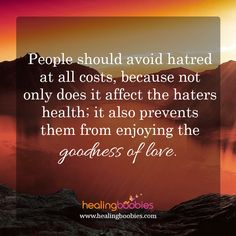 Focus on the goodness of love. Don't dwell on the anger. Use it to fuel, not rule.