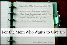 Dear Mom Who Wants to Give Up   A letter of encouragement for weary moms   gospelhomemaking.com