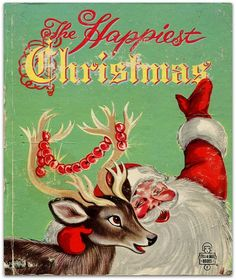 """The Happiest Christmas!"" Vintage Kids Book"