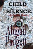 Free Kindle Book -  [Mystery & Thriller & Suspense][Free] Child of Silence (Bo Bradley Series Book 1) Check more at http://www.free-kindle-books-4u.com/mystery-thriller-suspensefree-child-of-silence-bo-bradley-series-book-1/