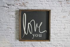 Love You Wood Sign. Wooden Signs. Rustic Signs. Gallery Wall art. Farmhouse Decor. Nursery Decor. Rustic Home Decor. Gift under 50. by WilliamRaeDesigns on Etsy https://www.etsy.com/listing/235449048/love-you-wood-sign-wooden-signs-rustic