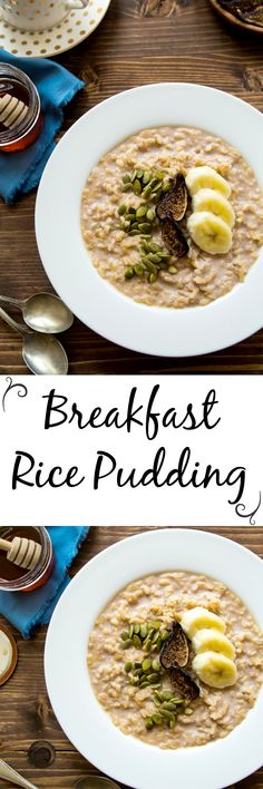 Dessert for Breakfast: Rice pudding made with brown rice, and naturally sweetened with mashed banana!