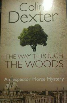 Colin Dexter - The Way Through The Woods