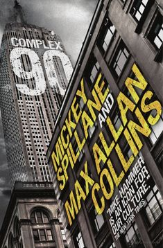 """""""Complex 90"""" (Mike Hammer novel) - by Max Allan Collins and Mickey Spillane Detective, Max Allan Collins, Literary Genre, New Times, Crime Fiction, Penguin Random House, Large Prints, Book Lovers, Audio Books"""