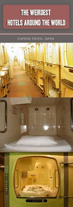 The Weirdest Hotels in the World | 1. Capsule Hotel, Japan