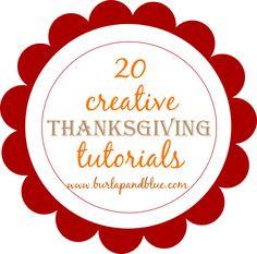 20 creative + amazing Thanksgiving tutorials!!