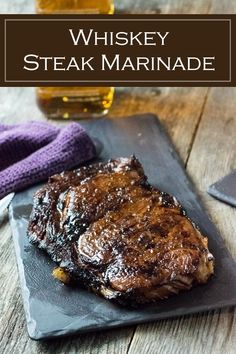 Boldly infused with Evan Williams, this whiskey steak marinade saturates your grilled steak with sweet & savory flavor in each tender bite! Whiskey Steak Marinade - Whiskey Steak Marinade recipe Boldly infused with Evan Williams, Marinade Für Steaks, Steak Marinade For Grilling, Steak Marinade Recipes, Grilled Steak Recipes, How To Grill Steak, Grilling Recipes, Beef Steak, Marinade Sauce, Grilled Steaks