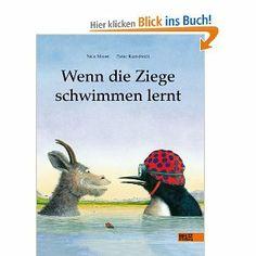 Wenn die Ziege schwimmen lernt: Amazon.de: Pieter Kunstreich, Nele Moost: Bücher