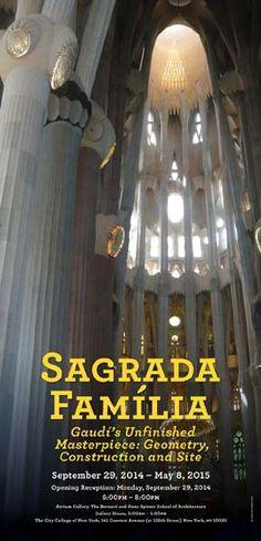 ArchNewsNow Feature - Sagrada Famiglia exhibition, Spitzer School of Architecture at City College, Dean George Ranalli. Poster design by James Reyman.