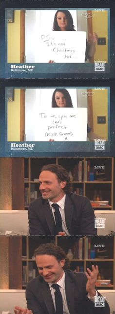Did someone actually do that on talking dead?! haha i didn't get to see the whole thing! ahaha whoever doesn't get this Andrew Lincon was in a Christmas movie and did this to his girlfriend