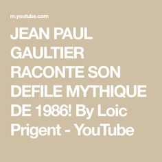 JEAN PAUL GAULTIER RACONTE SON DEFILE MYTHIQUE DE 1986! By Loic Prigent - YouTube Loic Prigent, Jean Paul Gaultier, Fashion Videos, Jeans, Denim, Denim Pants, Denim Jeans