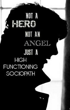 Not A Hero An Angel Just High Functioning Sociopath