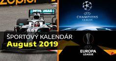 Športový kalendár – AUGUST 2019 Uefa League, Europa League, Motogp, Connecticut, Formula 1, Champion, Sports, Movie Posters, Movies