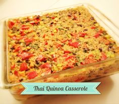 Delicious Thai Quinoa Casserole-- Gluten and Dairy Free, Only 300 calories and $1.50/serving! Great gluten free dinner.  #vegan, #glutenfreedinners